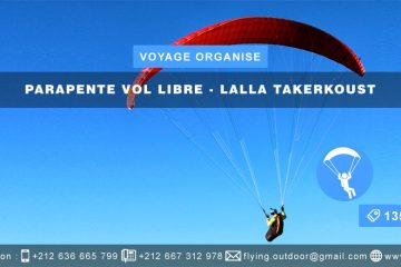 VOYAGE ORGANISE – Parapente > LALLA TAKERKOUST VOYAGE ORGANISE PARAPENTE VOL LIBRE LALLA TAKERKOUST 360x240  FORMULAIRE D'INSCRIPTION-CAMPING-ESCALADE-MONTAGNE-AÏN-BELMESK VOYAGE ORGANISE PARAPENTE VOL LIBRE LALLA TAKERKOUST 360x240