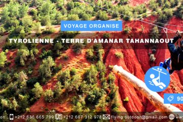 VOYAGE ORGANISE – Tyrolienne > TERRE D'AMANAR TAHANNAOUT VOYAGE ORGANISE TYROLIENNE TERRE DAMANAR TAHANNAOUT 360x240  FORMULAIRE D'INSCRIPTION-VOYAGE ORGANISÉ-CANYONING-CASCADE-PARADISE-VALLEY VOYAGE ORGANISE TYROLIENNE TERRE DAMANAR TAHANNAOUT 360x240