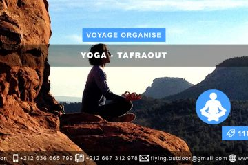 VOYAGE ORGANISE – Yoga > TAFRAOUT VOYAGE ORGANISE YOGA TAFRAOUT 360x240  FORMULAIRE D'INSCRIPTION-VOYAGE ORGANISE-DÉSERT-SAHARA-MERZOUGA VOYAGE ORGANISE YOGA TAFRAOUT 360x240